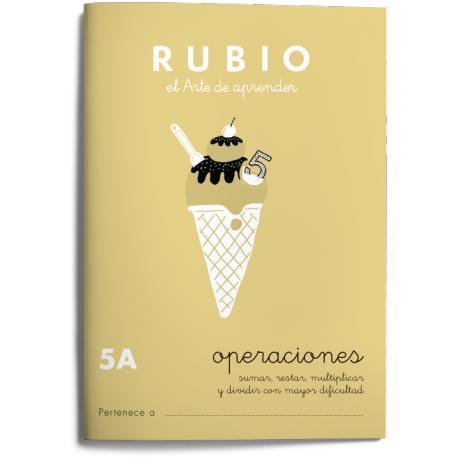 Cuaderno Rubio Operaciones nº 5 A Sumar, restar, multiplicar y dividir con mayor dificultad