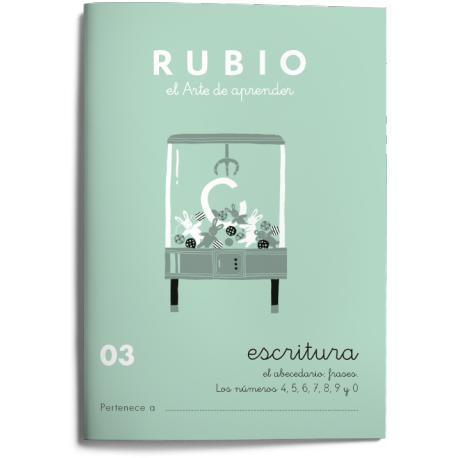 Cuaderno Rubio Escritura nº 03 Abecedario, frases y números: 4, 5, 6, 7, 8, 9 y 0 con puntos, dibujos y grecas